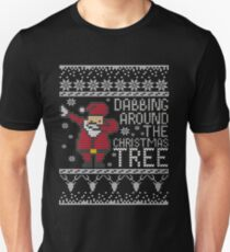 Dabbing Around The Christmas Tree - Funny Christmas Gift Santa Claus Unisex T-Shirt
