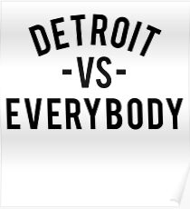 Detroit VS Everybody | Black Poster
