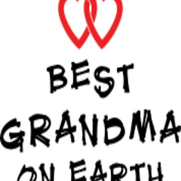 Best Grandma On Earth  by EpicDiscounts