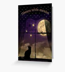 Dream Wide Awake Greeting Card