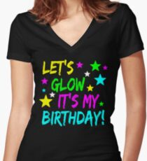 Lets Glow Its My Birthday T Shirt Girls Neon Party Tees Womens Fitted V