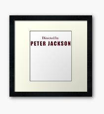 Directed By Peter Jackson Framed Print