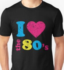 I love the 80's T shirt- Neon Party Costume for the 80's Unisex T-Shirt