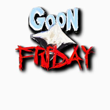 Goon Friday by Stangus