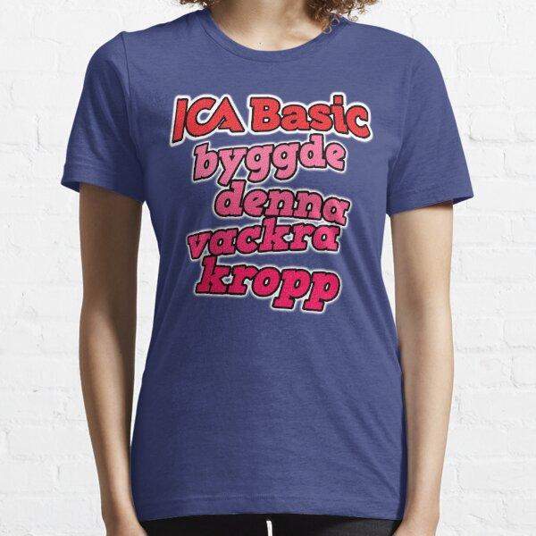 ICA Basic byggde denna vackra kropp Essential T-Shirt