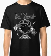 Da' Bomb Funny Quote Tee Classic T-Shirt