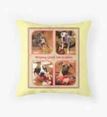 """""""Mommy Loves Her Puppies"""" Throw Pillow"""