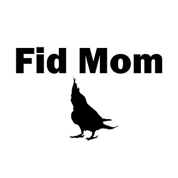 Fid Mom by CockatielSci
