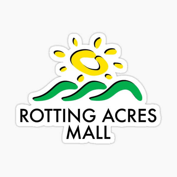 Rotting Acres Mall (Dead Malls) Sticker
