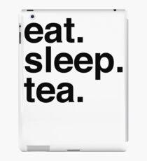 Eat. Sleep. Tea. iPad Case/Skin