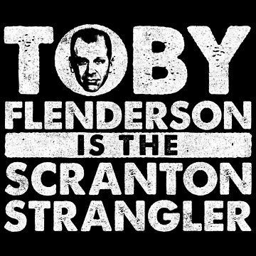 Toby is the Scranton Strangler by huckblade