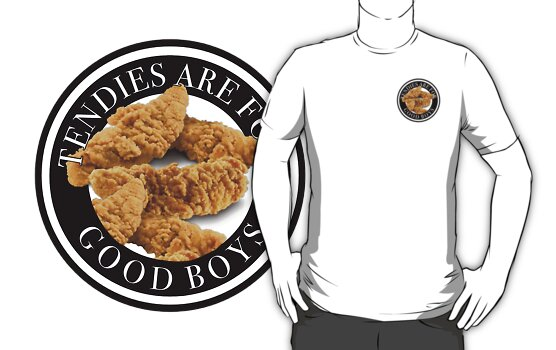 tendies are for good boys
