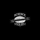 Science Is Interesting III by GodsAutopsy