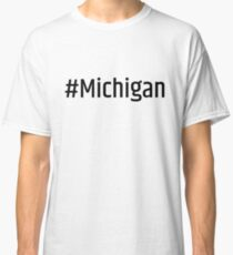 #Michigan Classic T-Shirt
