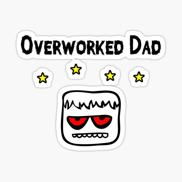 Funny Overworked Dad Blockhead With Stars Color Sticker