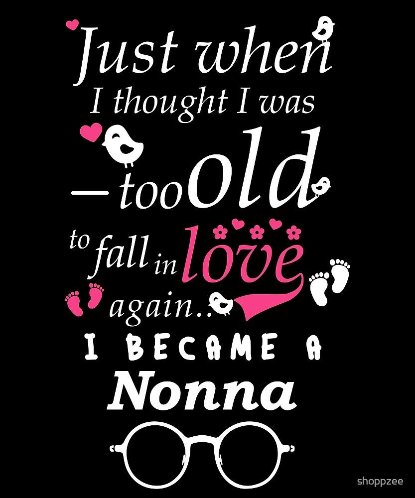 I Became Nonna Grandma Grandmother by shoppzee
