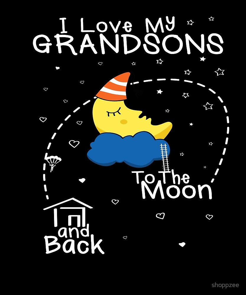 Love Grandsons To Moon by shoppzee