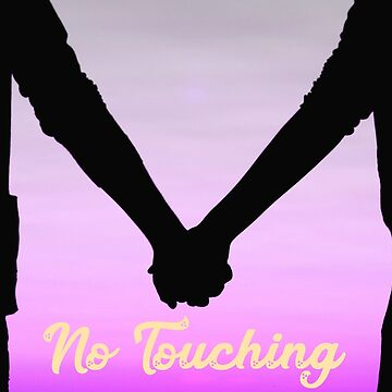no touching! by oookkay