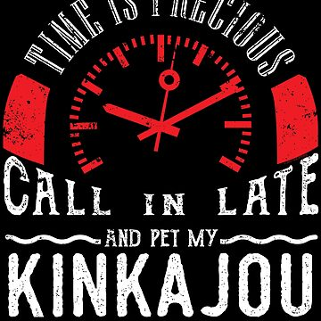Pet Kinkajou Pet Unique Exotic Pet Shirt Call In Late by shoppzee
