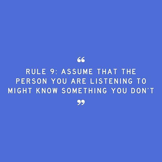 REGEL 9: Angenommen, die Person, der Sie zuhören, könnte etwas wissen, was Sie nicht wissen von boxsmash