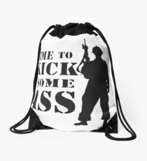 Time to Kick Some Ass Soldier - Motivation quote #3 Drawstring Bag