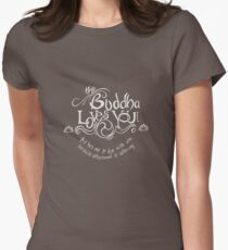 The Buddha Loves You Women's Fitted T-Shirt