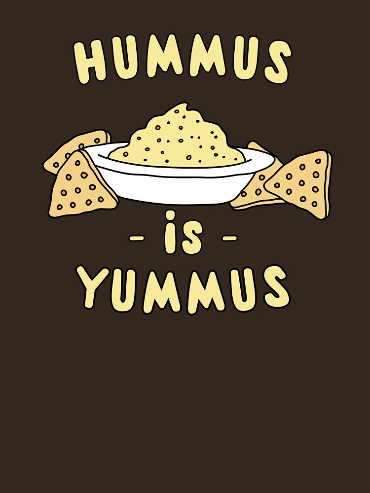 Image result for hummus is yummus