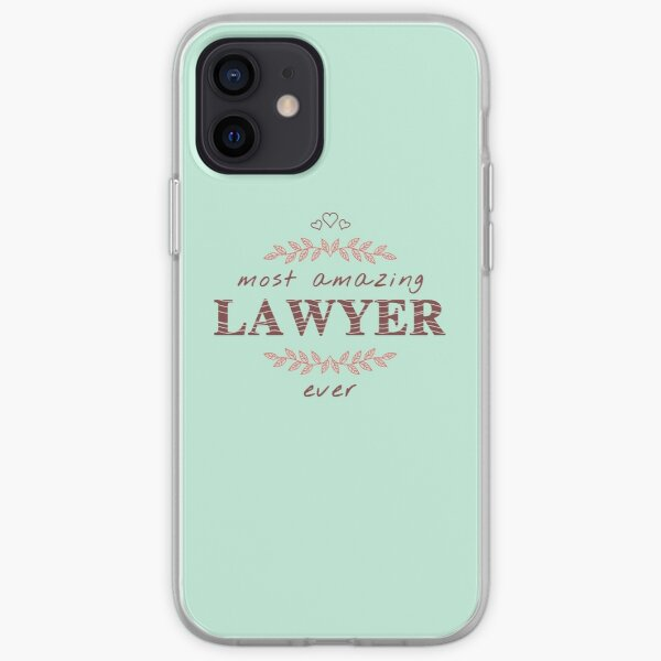 Most Amazing Lawyer Ever T-Shirt, Phone Cases And Other Gifts iPhone Soft Case