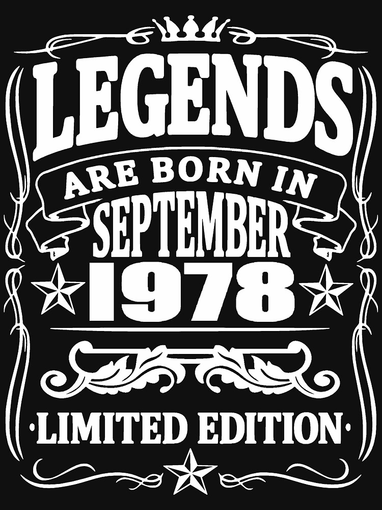 Legends are born in september 1978 by NEDERSHIRT