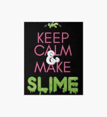 Keep Calm and Make Slime  Art Board