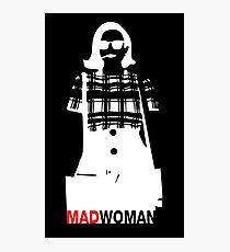 Mad Woman Photographic Print