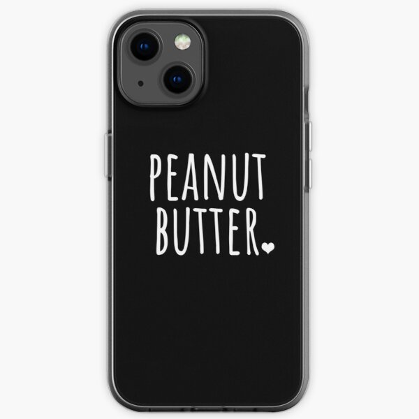Peanut Butter - funny food gift iPhone Soft Case