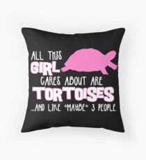 All this girl cares about are tortoises... (White & Pink) Throw Pillow