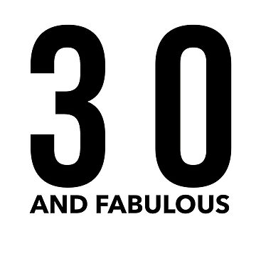 30 and Fabulous in Black by KirstenJRenfroe