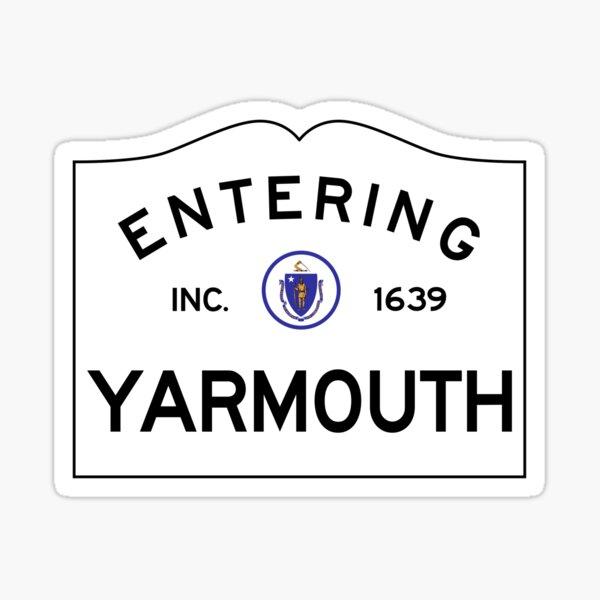 Entering Yarmouth Massachusetts - Commonwealth of Massachusetts Road Sign  Sticker