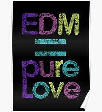 EDM = Pure Love Poster
