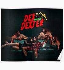 Famous Dex - Dex Meets Dexter Poster