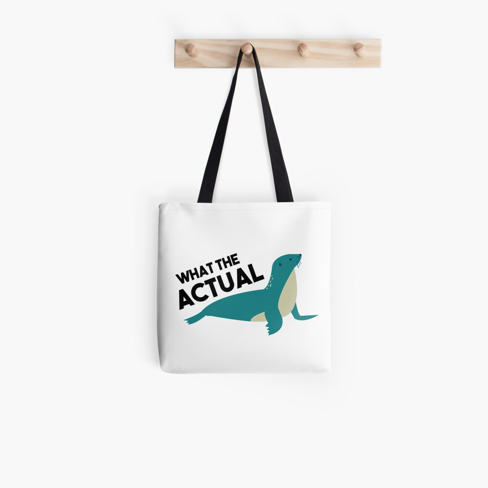 What The Actual PHOQUE - French Language pun Tote Bag