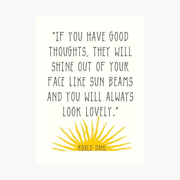 Buenos pensamientos- cita de Roald Dahl Lámina artística