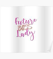 Zukünftige BOSS Lady Poster