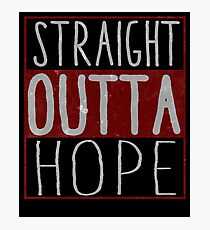 Straight Outta Hope FarCry5 Game Design Photographic Print