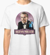 GLENN MILLER - THE GOOD OLD DAYS Classic T-Shirt