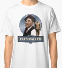FATS WALLER - THE GOOD OLD DAYS Classic T-Shirt