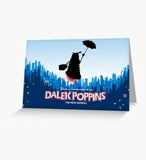Dalek Poppins  Greeting Card