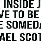 michael scott quote by adjsr