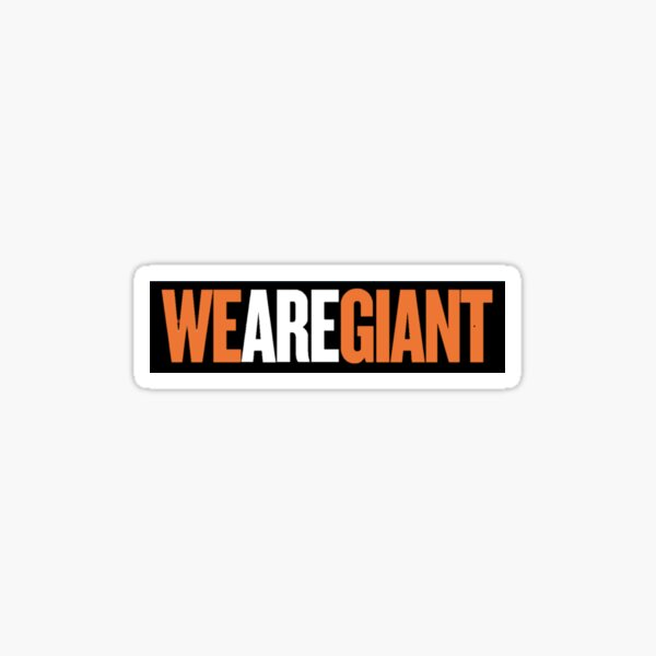 We Are Giant Sticker