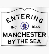 Entering Manchester By The Sea - Commonwealth of Massachusetts Road Sign Poster