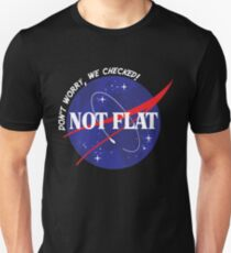 Not Flat- Don't Worry, We Checked Space Design Unisex T-Shirt