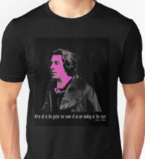 Oscar Wilde we're all in the gutter but some of us are looking at the stars Unisex T-Shirt