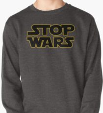 stop wars parody star wars peace Pullover